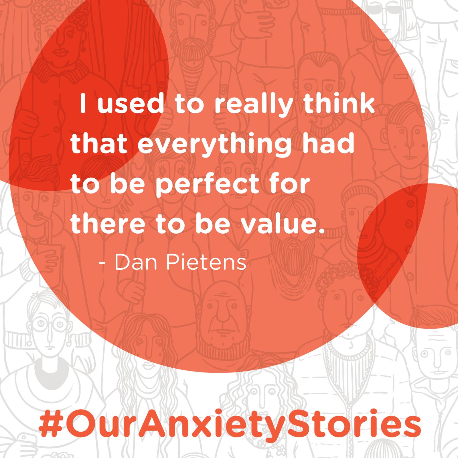 An Anxious Artist's Journey with Dan Pietens